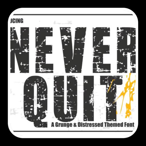 大胆酷炫显示字体Never Quit